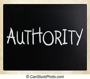 """""""authority"""", met de hand geschreven, met, witte , krijt, op,..."""