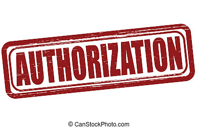 Authorization - Stamp with word authorization inside, vector...