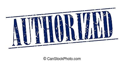 authorized blue grunge vintage stamp isolated on white background