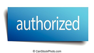 authorized blue square isolated paper sign on white