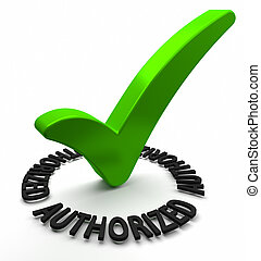 Authorized - Green check mark with 3D text. Part of a series...