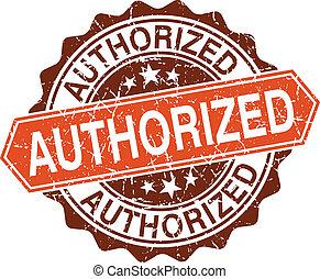 Authorized grungy stamp isolated on white background