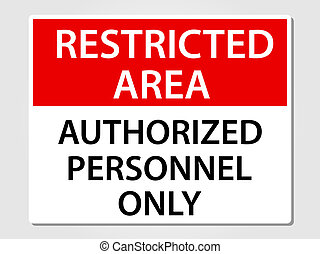 Authorized personnel only sign illustration