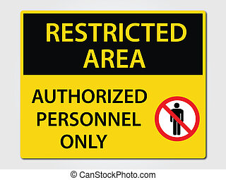 Authorized Personnel Sign - Authorized Personnel Only...