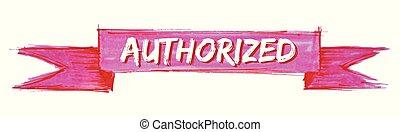 authorized ribbon - authorized hand painted ribbon sign