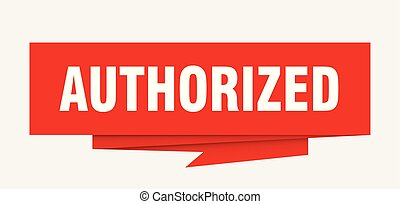 authorized sign. authorized paper origami speech bubble. ...