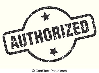 authorized sign - authorized vintage round isolated stamp