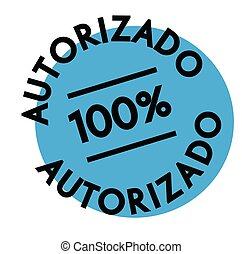 authorized stamp in spanish