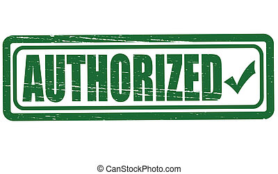 Authorized - Stamp with word authorized inside, vector ...