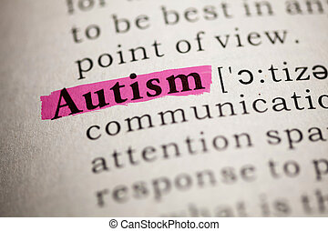 Autism - Fake Dictionary, Dictionary definition of the word...