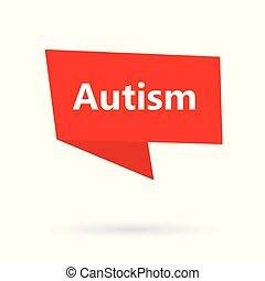 autism on speach bubble- vector illustration