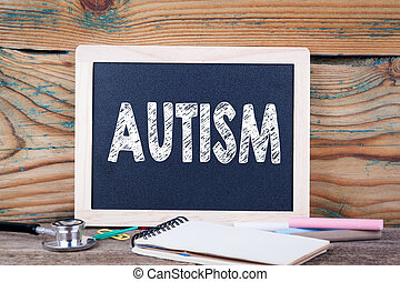 autism., saúde, concept., chalkboard, ligado, um, madeira, fundo