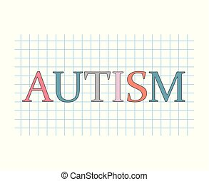 autism word on checkered paper sheet- vector illustration