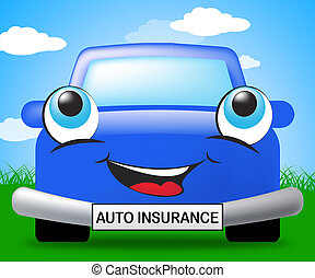 Auto Insurance Sign Represents Car Policy 3d Illustration -...