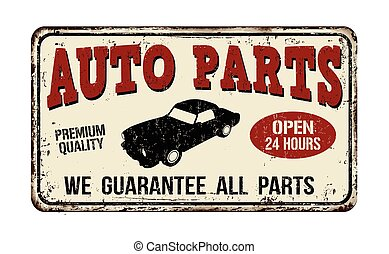 Auto parts vintage rusty metal sign on a white background, vector illustration