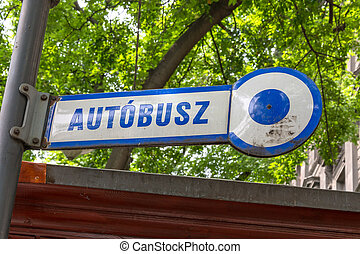 Autobus sign in Budapest Hungary made of enamel.
