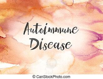autoimmune, maladie, concept, aquarelle, et, tableau encre