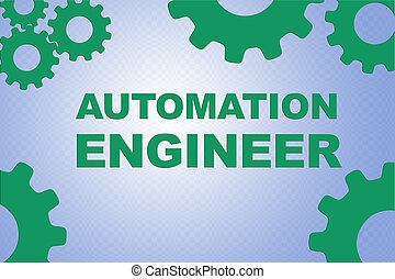 AUTOMATION ENGINEER concept