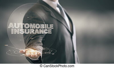 Automobile Insurance Businessman Holding in Hand Hologram technologies