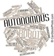 Autonomous robot - Abstract word cloud for Autonomous robot...