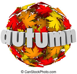 autum, hojas, cambiar, colores, esfera, estación, cambio