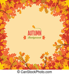 Autumn background with leaves - Autumnal circle frame...