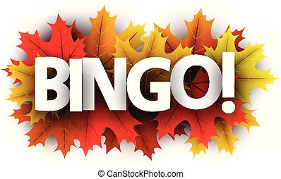 Autumn bingo sign with color maple leaves.