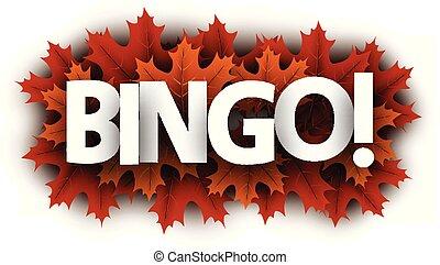 Autumn bingo sign with orange maple leaves.