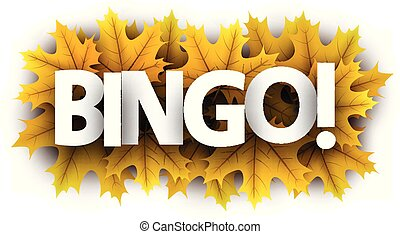 Autumn bingo sign with yellow maple leaves.