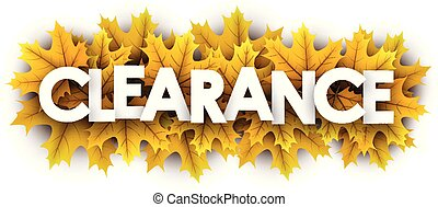 Autumn clearance sign with yellow maple leaves.