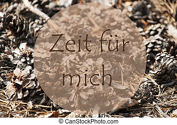 Autumn Greeting Card, Zeit Fuer Mich Means Time For Me -...