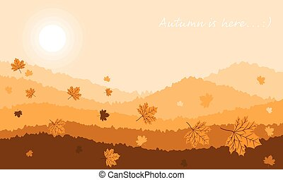 Autumn landscape background with Autumn is here text.