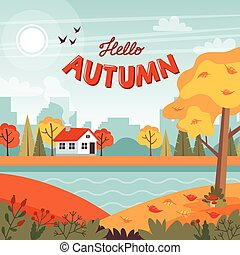Autumn landscape with cute house and lettering. Vector illustration in flat style