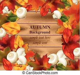 Autumn leaves on wood background. Realistic Vector illustration