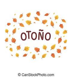 Autumn leaves text frame - Otono, Autumn in Spanish, text...