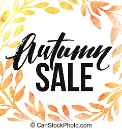 Autumn leaves wreath. Watercolor texture. Fall leaf. Sale lettering design. Vector illustration