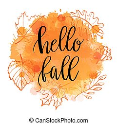 Autumn lettering phrase on Watercolor imitation background,...