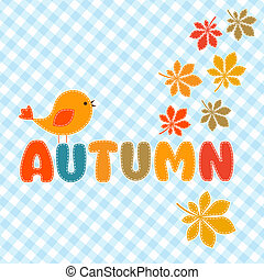 Autumn lettering with cute bird and leaves