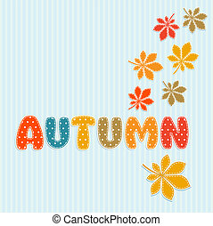 Autumn lettering with fall leaves