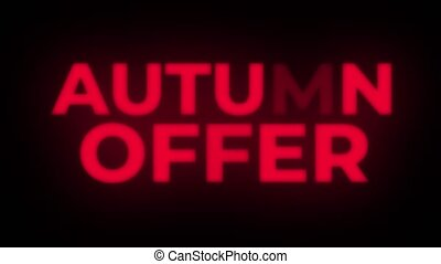 Autumn Offer Text Flickering Display Promotional Loop. -...