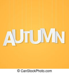 Autumn paper letters, attached to string over yellow background. Can be use at flyer, banner or poster.