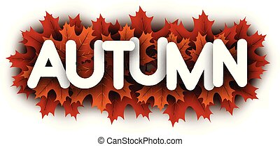 Autumn paper letters sign with orange maple leaves.
