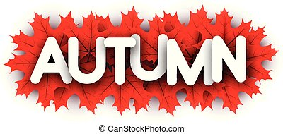 Autumn paper letters sign with red maple leaves.