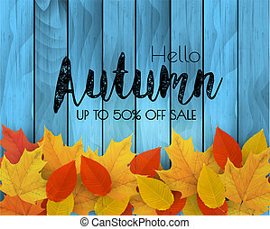 Autumn sale background with colorful leaves on wooden sign. Vector