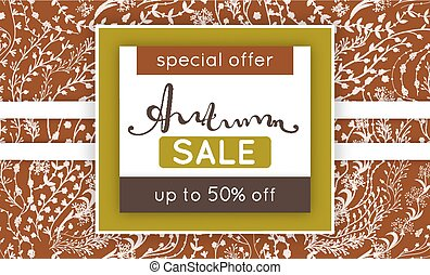 Autumn sale. Discount in fall. Floral pattern. Hand drawn creative flowers. Repeating background