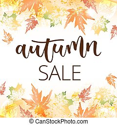 Autumn sale hand written inscription on fall leaves...