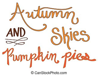 Autumn Skies and Pumpkin Pies