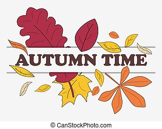 Autumn time banner with yellow leaves isolated on white background. Design a template for invitations, leaflets and greeting cards. Vector illustration