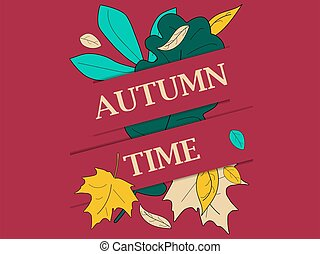 Autumn time. Banner with yellow leaves oak and maple. Design a template for invitations, leaflets and greeting cards. Vector illustration