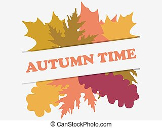 Autumn time banner with yellowed falling leaves isolated on white background. Design a template for invitations, leaflets and greeting cards. Vector illustration